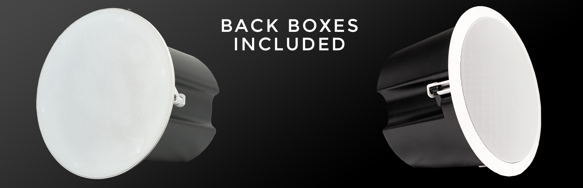 Backboxes included