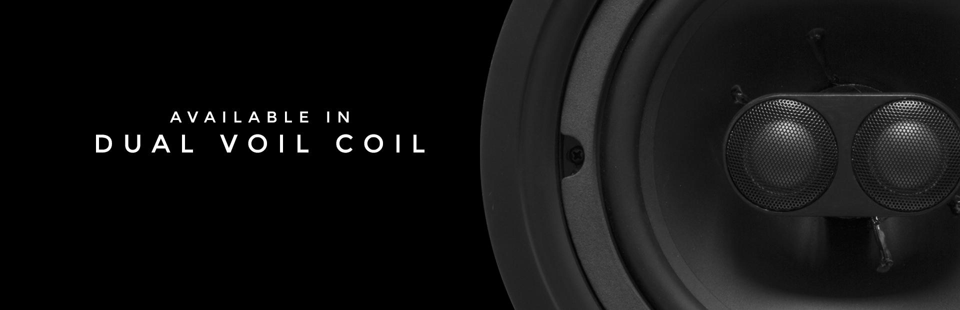 Phantom Series Dual Voice Coil